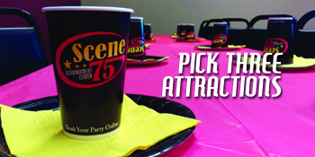 Create your own birthday party with three awesome attractions at Scene75